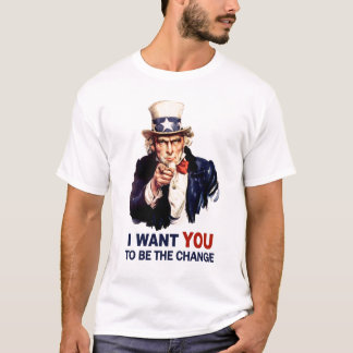 Uncle Sam Be the Change T-Shirt