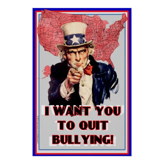 """Uncle Sam Bullying Poster """"I want You To Quit!"""""""