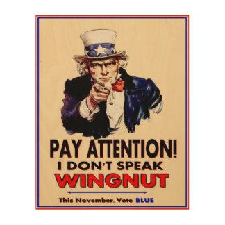 Uncle Sam doesn't speak WingNut Wood Canvas