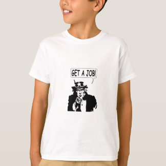 Uncle Sam Get A Job T-Shirt