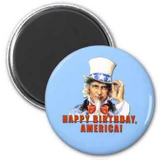 Uncle Sam Happy Birthday America Tshirt 2 Inch Round Magnet