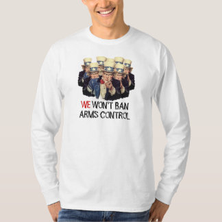 Uncle Sam I Want You Ban Arms Control Template Tee Shirt