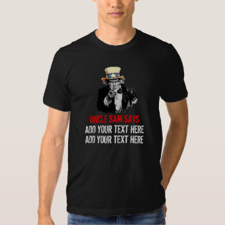 Uncle Sam I Want You Customize Text Template Tee Shirt
