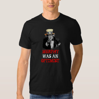 Uncle Sam I Want You Murphy Law Funny Template T-Shirt
