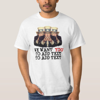 Uncle Sam I want You To Add Text Template Tee Shirts