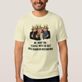 Uncle Sam I Want You To Cruise Royal Caribbean Shirt