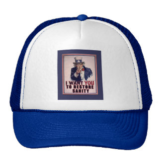 Uncle Sam I Want You to Restore Sanity Tshirts Trucker Hat