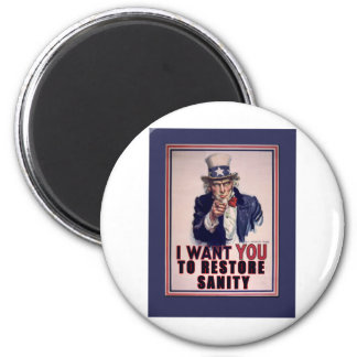 Uncle Sam I Want You to Restore Sanity Tshirts 2 Inch Round Magnet