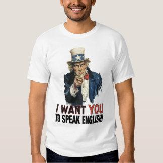 Uncle Sam - I WANT YOU TO SPEAK ENGLISH! Tee Shirts