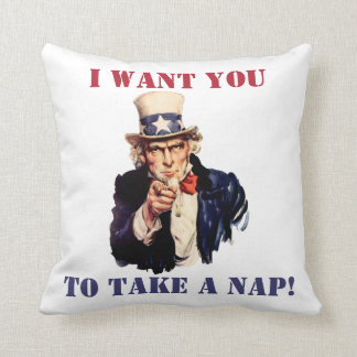 Uncle Sam: I want you to take a nap! Throw Pillow