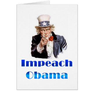Uncle Sam Impeach Obama Greeting Card