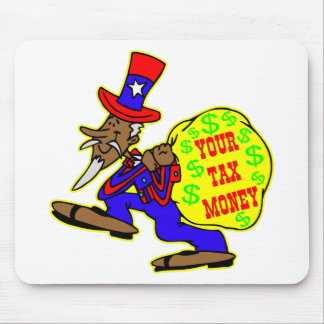 Uncle Sam Obama And Your Tax Money Mouse Pad