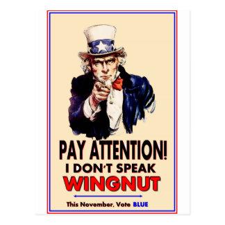 Uncle Sam:'Pay Attention, I don't speak wingnut!' Postcard