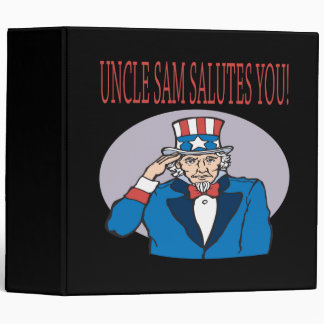 Uncle Sam Salutes You 3 Ring Binder