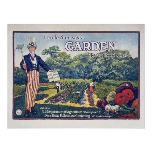 Uncle Sam says - garden to cut food costs Poster