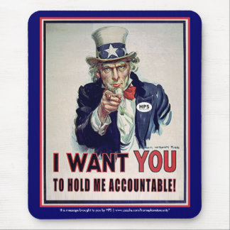 "Uncle Sam says ""Hold Me Accountable"" Mouse Pad"