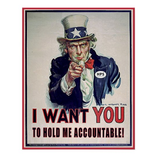 Uncle Sam says 'Hold Me Accountable' Poster