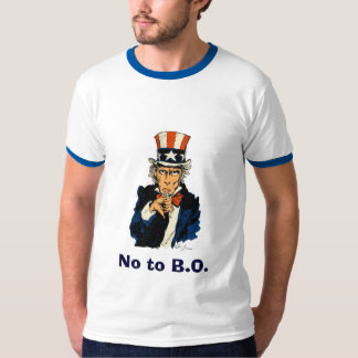 Uncle Sam says no to B.O. - Customized T-Shirt