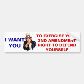 Uncle Sam says to use your 2nd Amendment rights Bumper Sticker