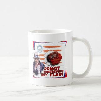 UNCLE SAM to OBAMA DO NOT DISRESPECT MY  FLAG Classic White Coffee Mug