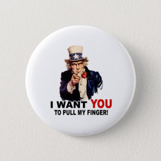 Uncle Sam WANT YOU PULL MY FINGER Pinback Button