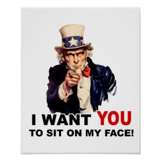 Uncle Sam WANT YOU SIT ON FACE Print