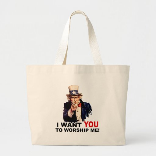 Uncle Sam WANT YOU WORSHIP ME Large Tote Bag