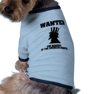Uncle Sam Wanted For Robbery Pet Tee