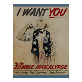 Uncle Sam Wants You for Zombie Apocalypse Poster