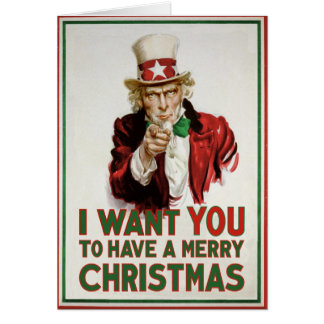 Uncle Sam wants YOU to have a Merry Christmas Greeting Card