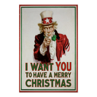 Uncle Sam wants YOU to have a Merry Christmas Poster