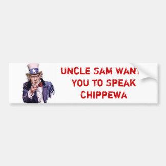 Uncle Sam Wants YOU to Speak Chippewa Car Bumper Sticker