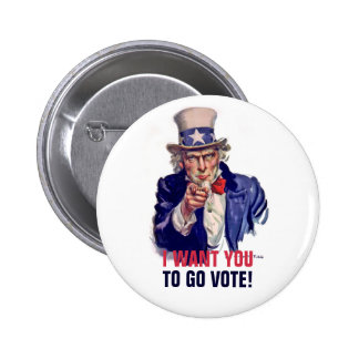 Uncle Sam wants you to vote Pinback Button