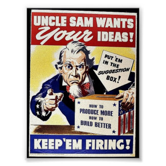 Uncle Sam Wants Your Ideas, Keep 'Em Firing Posters