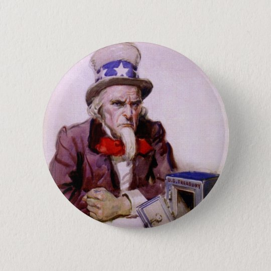 Uncle Sam With An  Empty Treasury Pinback Button