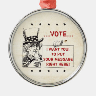 Uncle Sam with Sign - Customize It Metal Ornament