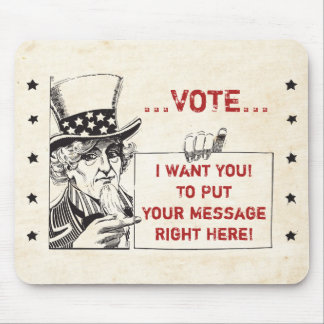 Uncle Sam with Sign - Customize It Mousepads