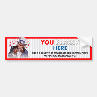 Uncle Sam 'You Belong Here' Bumper Sticker