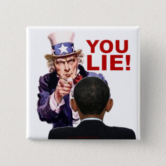 Uncle Sam You Lie Pinback Button