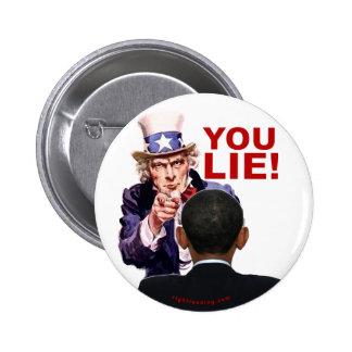 Uncle Sam You Lie Pinback Button