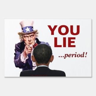 Uncle Sam You Lie Signs