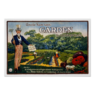 Uncle Sam's Garden, 1917. Vintage Advertising Poster