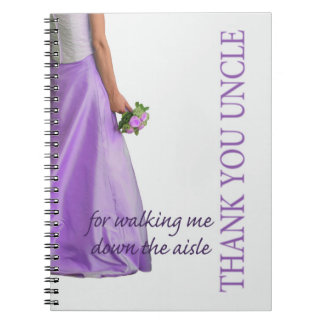 Uncle    Thanks for Walking me down Aisle Notebook