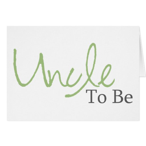 Uncle To Be (Green Script) Card