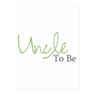 Uncle To Be (Green Script) Postcard