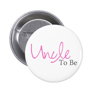 Uncle To Be (Pink Script) Pinback Button