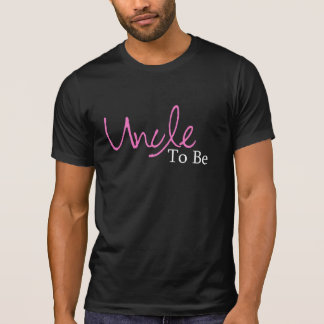 Uncle To Be (Pink Script) T Shirt
