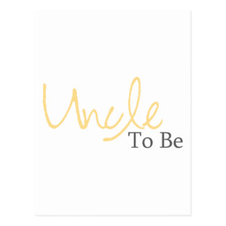Uncle To Be (Yellow Script) Postcard