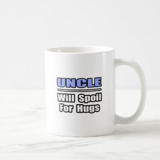 Uncle...Will Spoil For Hugs Classic White Coffee Mug