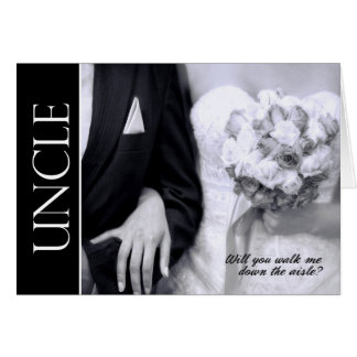 Uncle - Will You Walk Me Down the Aisle - Wedding Card